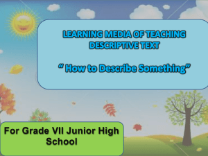 learning media of teaching descriptive text for