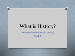 What is History? - Modern World History 2014-15