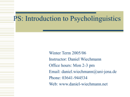 PS: Introduction to Psycholinguistics