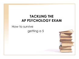 TACKLING THE AP PSYCHOLOGY EXAM