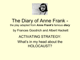 The Diary of Anne Frank by Frances Goodrich and Albert Hackett