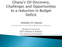 Ghana`s Oil Discovery, Challenges and Opportunities to a reduction