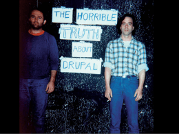 The Horrible Truth About Drupal