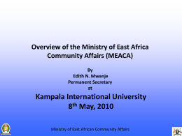 Overview of the Ministry of East Africa Community Affairs (MEACA
