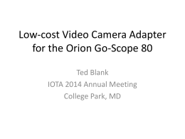 Low-cost Video Camera Adapter for the Orion Go-Scope 80
