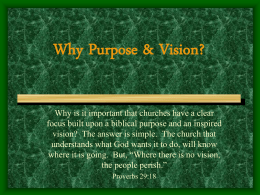 Why, Purpose & Vision PowerPoint