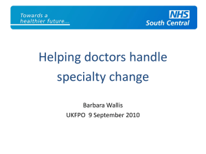 Helping doctors handle specialty change