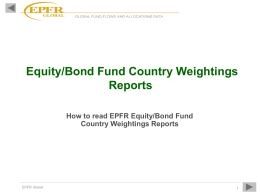 Equity/Bond Fund Country Weightings Reports