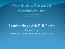 Prosthetics Research Specialists, Inc 720 East Southland Ave