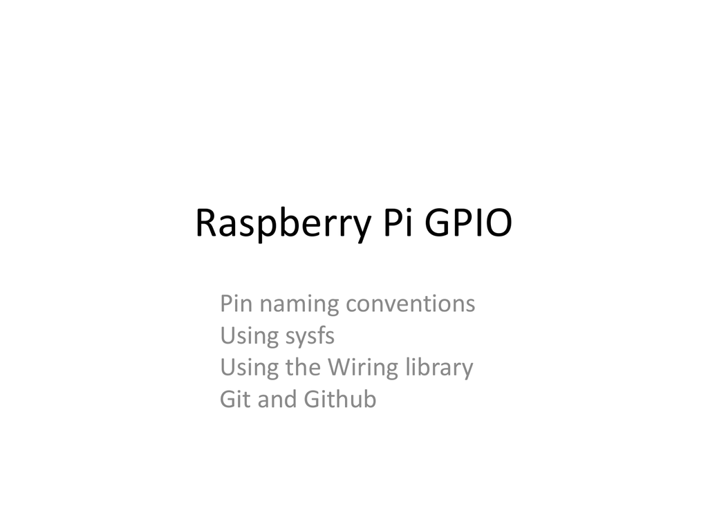 Using the Raspberry Pi GPIO Pins