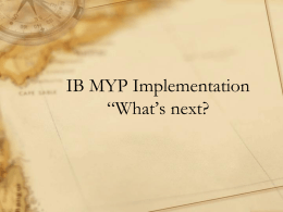 "IB MYP Implentation ""What`s next?"