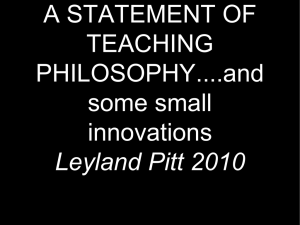 A STATEMENT OF TEACHING PHILOSOPHY....and some