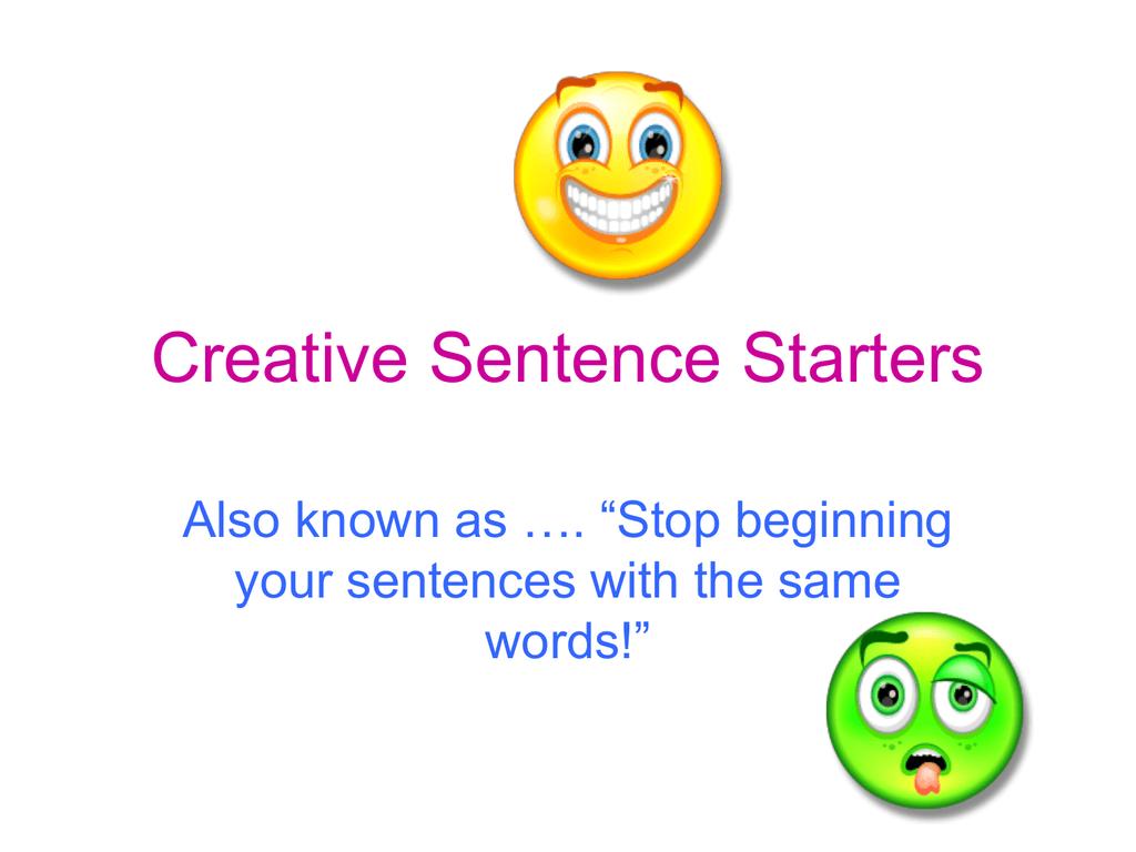 Creative Sentence Starters