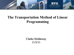The Transportation Method of Linear Programming