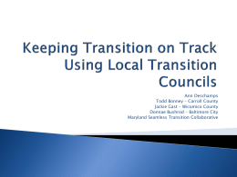 Keeping Transition on Track Using Local Transition Councils