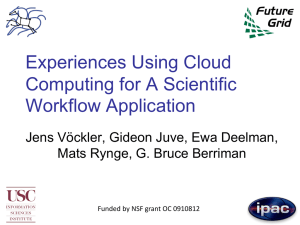 Experiences Using Cloud Computing for A Scientific