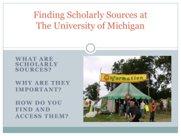 Scholarly Information: What Is It, Why Is It Important, and How Do