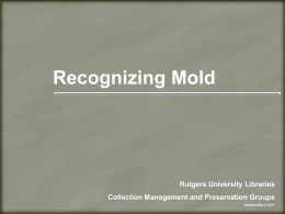 Recognizing Mold - Rutgers University Libraries