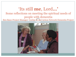 `Its still me, Lord…` Some reflections on meeting the spiritual needs