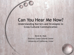 Can You Hear Me Now? - University of California, Irvine