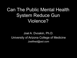 Can The Public Mental Health System Reduce Gun Violence?