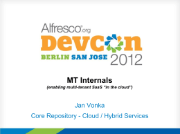 MT Internals - Alfresco Devcon 2012