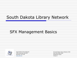 SFX - Management Basics - South Dakota Library Network