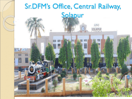 Sr.DFM`s Office, Central Railway, Solapur