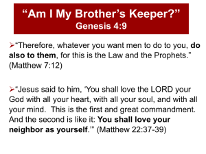 """Am I My Brother`s Keeper?"" - Walton Chapel Church of Christ"