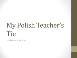 My Polish Teacher`s Tie
