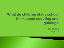 What children at my school think about scouting and guiding, by Joe