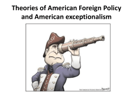 Theories of American Foreign Policy and American exceptionalism