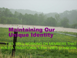 Maintining Our Unique Identity