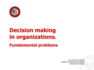 Decision making in organizations. Fundamental