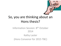 So, you are thinking about an Hons thesis?