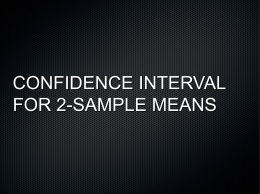 51. PERFORMING CONFIDENCE INTERVAL FOR TWO