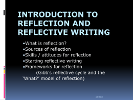 Introduction to Reflection and Reflective Writing