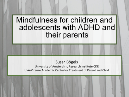 Mindfulness for children with ADHD