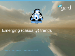 Leo Larsen - Emerging Casualty Trends
