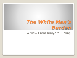 The White Man`s Burden