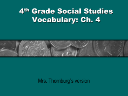 4th Grade Social Studies Vocabulary: Ch. 4