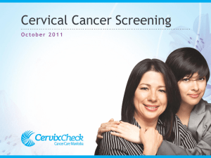 Cervical Cancer Screening (PowerPoint)