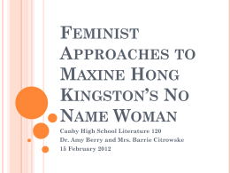 Feminist Approaches to Maxine Hong Kingston`s No Name Woman