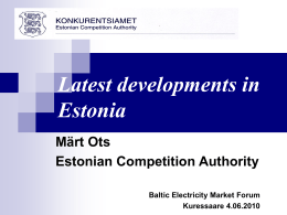 Latest Developments in Estonia