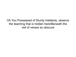 Oh You Possessed of Sturdy Intellects, observe the teaching that is