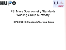 PPT - HUPO Proteomics Standards Initiative