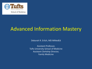 Information Mastery Workshop - Tufts University School of Medicine