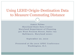 Using LEHD Origin-Destination Data to Measure Commuting Distance