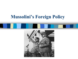 Mussolini`s Foreign Policy