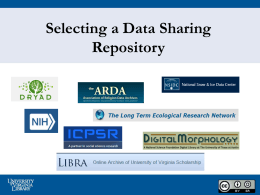 Selecting a Data Sharing Repository - University of Virginia Library